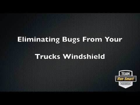 Eliminating Bugs From Your Trucks Windshield