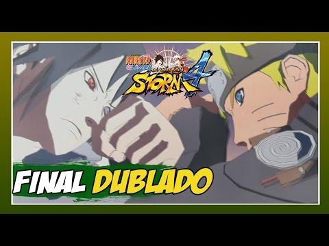 Naruto Ninja Storm 4 - Modo História Dublado - #26 - Naruto Vs Sasuke Batalha Final!! Nova Era!!