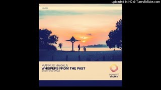 Markus Hakala - Whispers From the Past (Will Canas Remix)