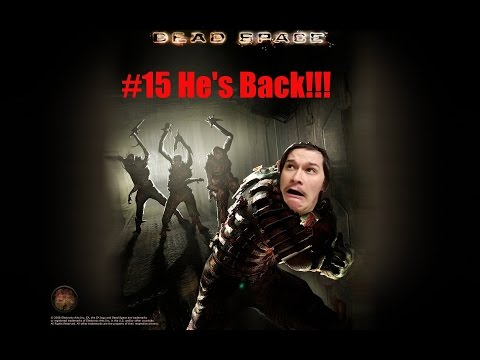 Dead Space #15 HE'S BACK!!! [Level 5 Suit + All Nav Cards Found]