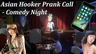 Hooker Prank Call - Comedy Night. Hilarious!