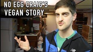 No egg Craig's Vegan Story