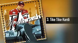 Arash - Tike Tike Kardi