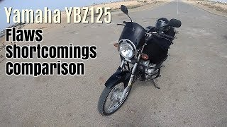 Yamaha YB125Z: Flaws, Shortcomings and Comparison