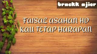 Gambar cover lirik lagu-Faisal Asahan Kau tetap harapan