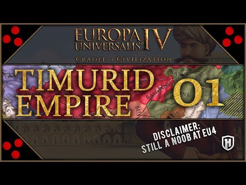 THE BRINK OF COLLAPSE | Timurids #1 - Europa Universalis IV - Cradle of Civilization DLC