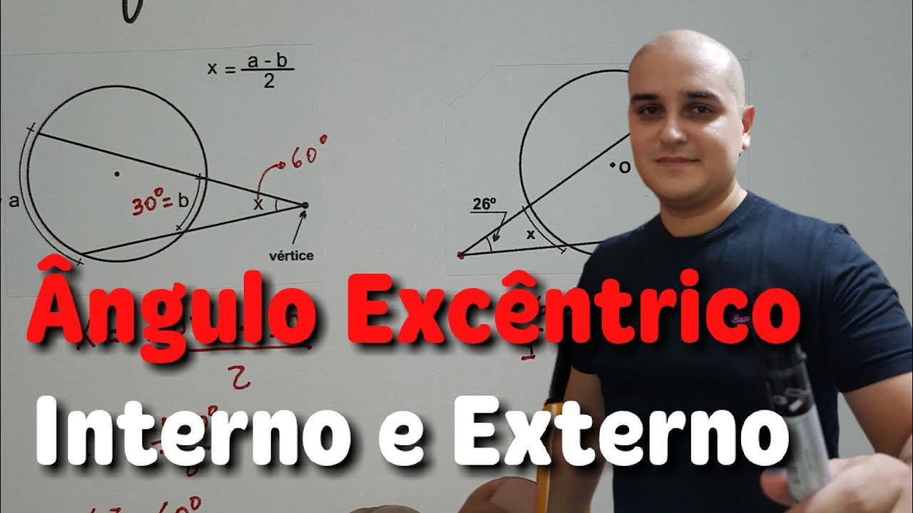 6249b5de3e Ângulos na Circunferência - Ângulo Excêntrico Interno e Externo ...