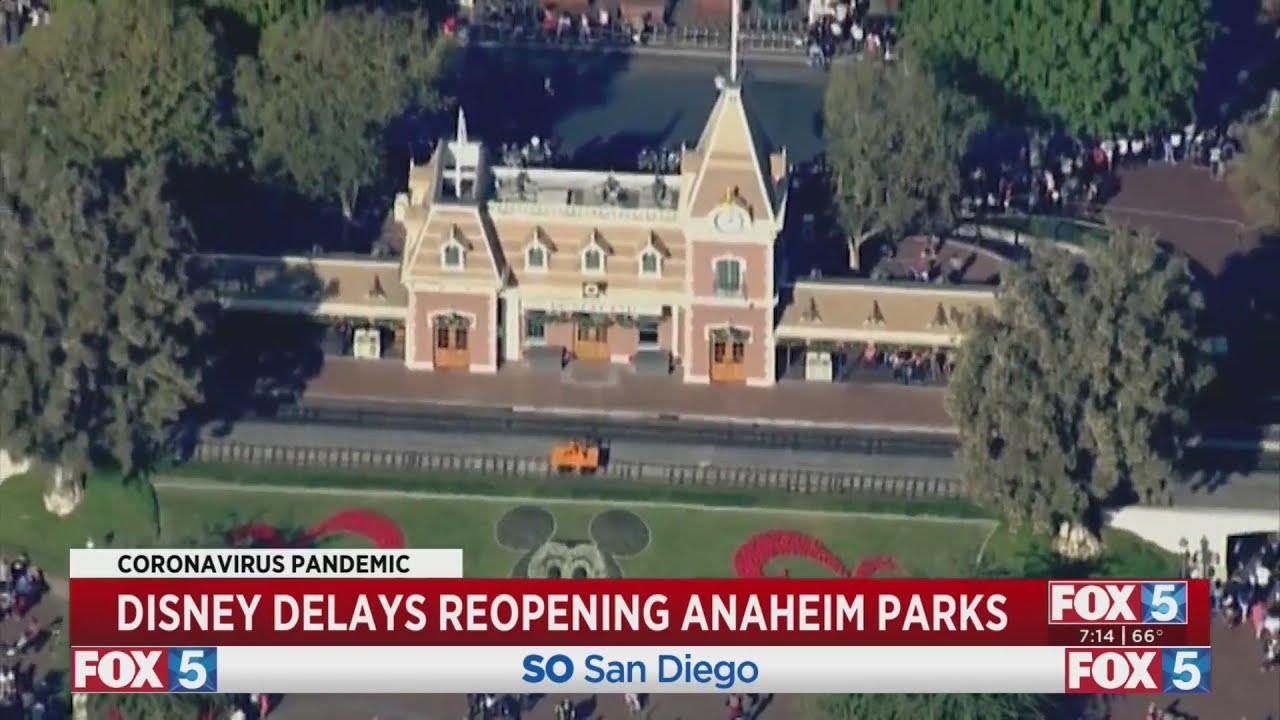 Disneyland and Disney California Adventure reopenings postponed