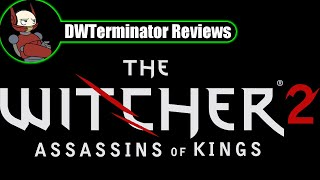 Review - The Witcher 2: Enhanced Edition
