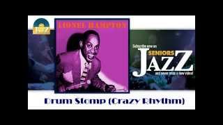Lionel Hampton - Drum Stomp (Crazy Rhythm) (HD) Officiel Seniors Jazz