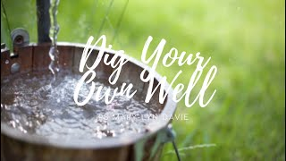 Bayside Christian Church - Dig Your Own Well - Ps Mary-Lyn Davie - 26/04/2020