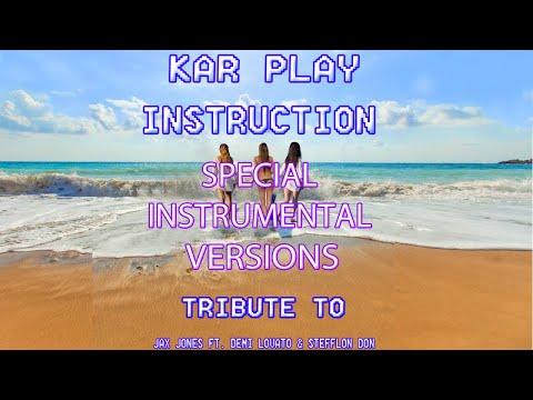 Kar Play - Instruction - Instrumental & Drum Vrs Tribute To Jax Jones ft. Demi Lovato