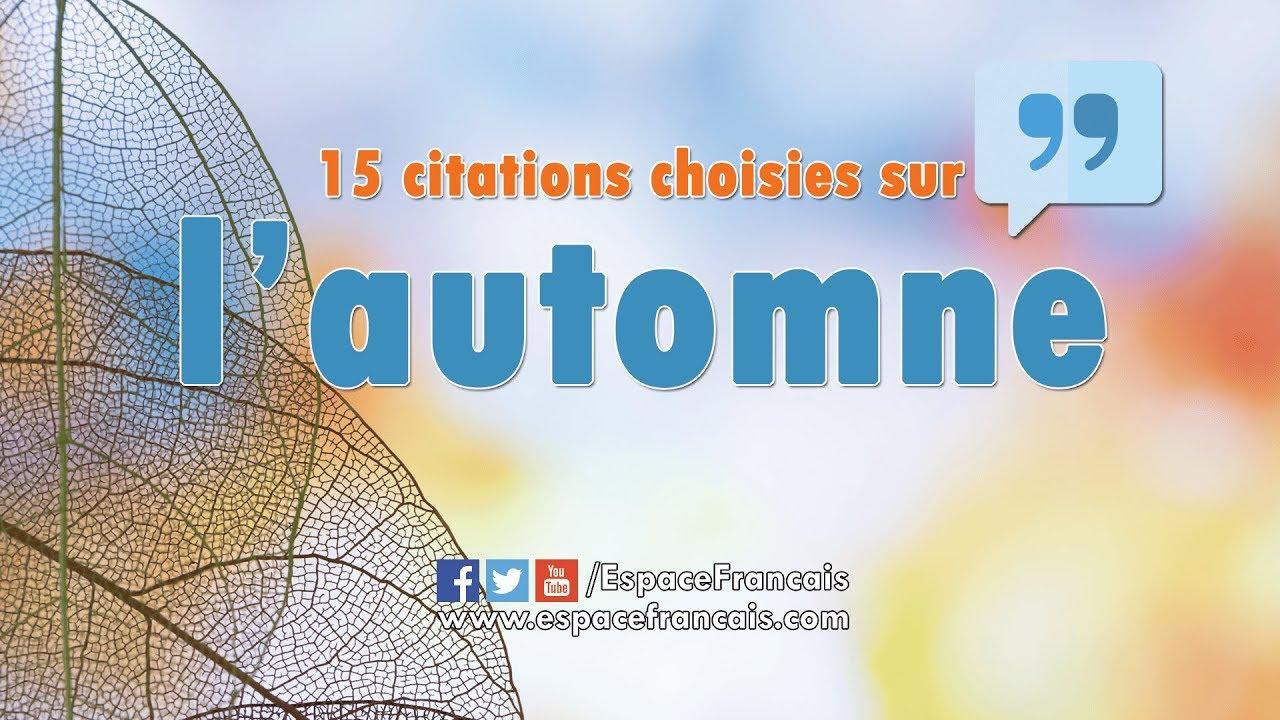 15 Citations Sur L Automne Espacefrancais Com