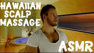 Hawaiian Scalp Massage - For Peace   Relaxation [ASMR] RP