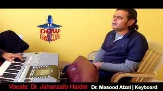 Mujhe Ishq Hai Tujhi Se Meri | Covered Dr. Jahanzaib Haider