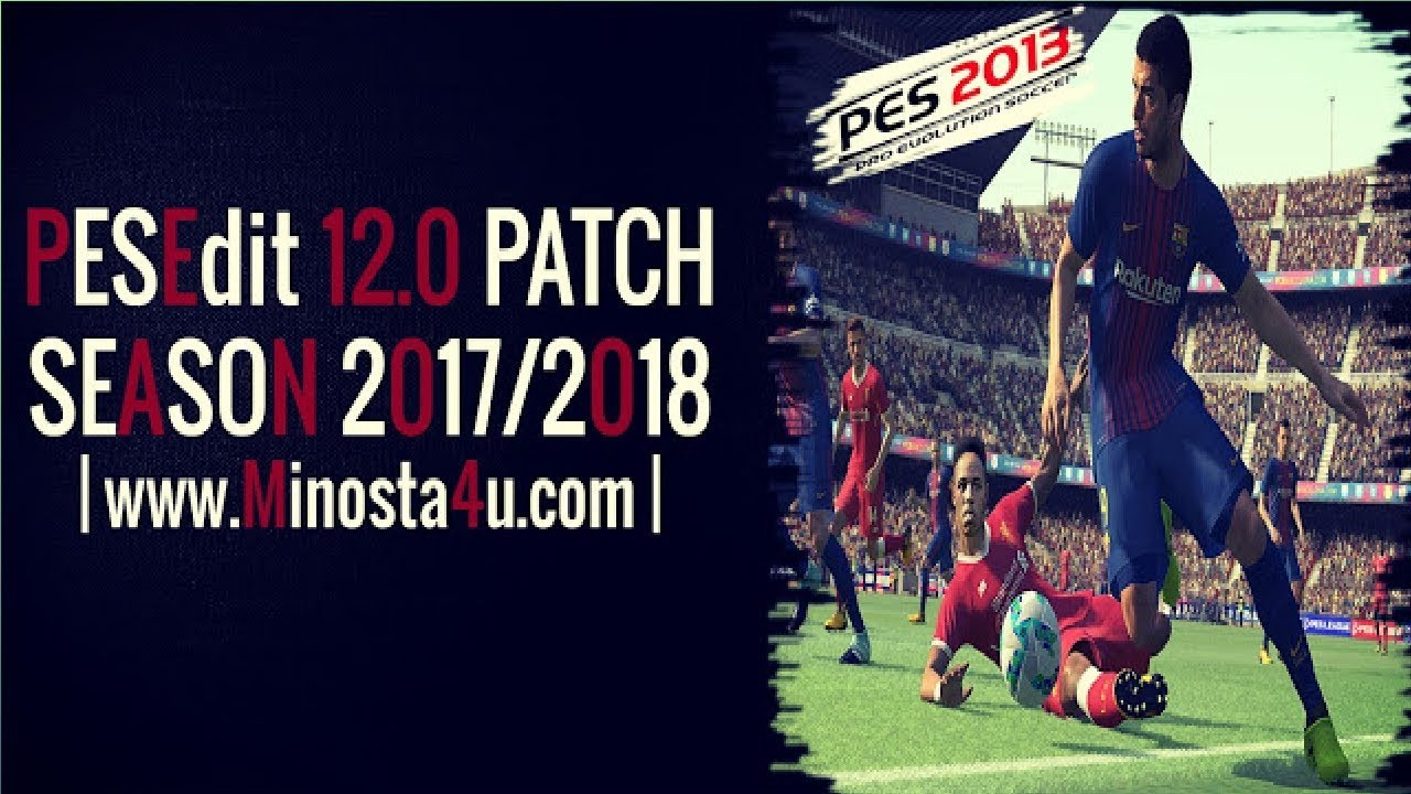PES 2013 PESEdit 14.0 NEW SEASON PATCH 2020 - Minosta4u