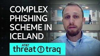 10/18/18 Complex Phishing Scheme in Iceland