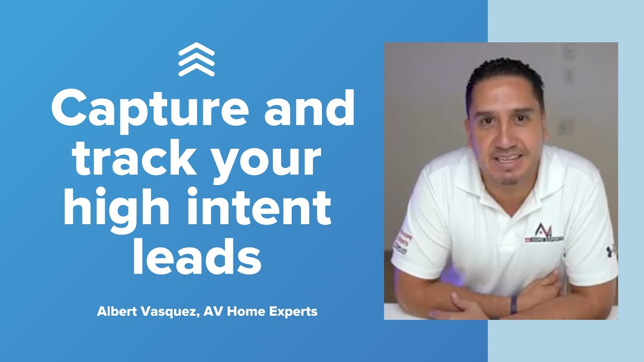 How to Capture and Track Your Highest Intent Leads