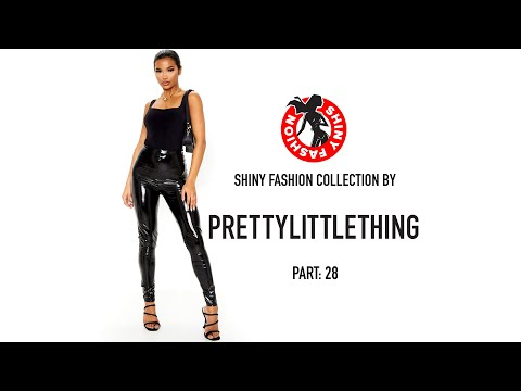 Shiny Fashion [PrettyLittleThing] P. 28