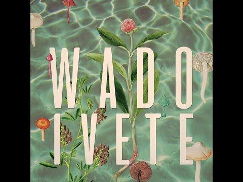 Wado - Ivete [Full Album]