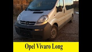 🚘 ОБЗОР OPEL VIVARO Long 1.9 дизель Reno Trafic Nissan Primastar