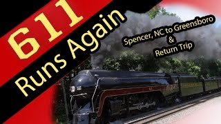Norfolk & Western Class J 611 - Test Run -  Spencer, NC to Greensboro, NC - May 21, 2015