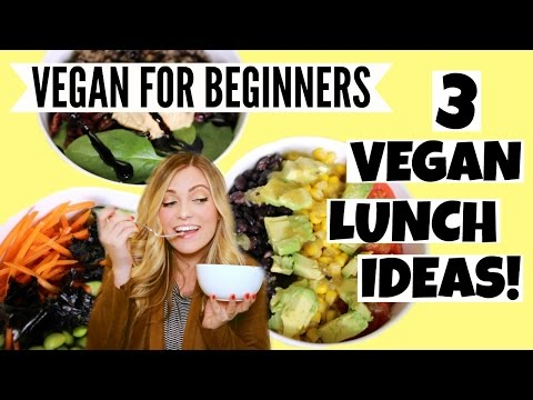 3 Super Easy Vegan Lunch Ideas!