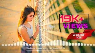 New Ringtones 2018 | रिंगटोन | किस्मत बदलती देखी | Sad Ringtone 2018 | New Hindi  Ringtone 2018