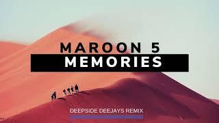 Maroon 5  - Memories (Deepside Deejays Remix)