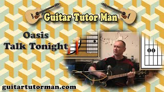 Talk Tonight - Oasis - Acoustic Guitar Tutorial (easy-ish)