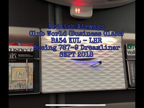 British Airways Club World (Business Class), BA34 Kuala Lumpur to London