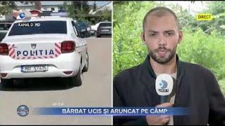 Stirile Kanal D (03.09.2021) - Crima misterioasa in Capitala! Barbat ucis si aruncat in camp!