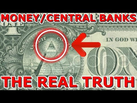 Who Controls The Money Controls The World - Who runs Central Banks - Monetary System 2019