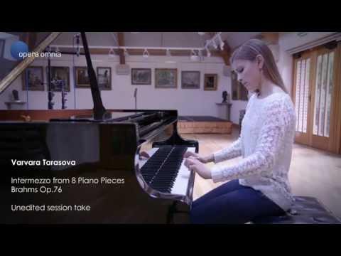 Varvara Tarasova   Brahms Intermezzo Op76