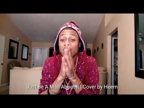 Toni Braxton - Just Be A Man About It | Cover by Heem