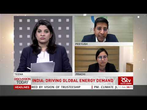 Discussion Today - India: Driving Global Energy Demand