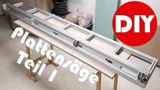 Plattensäge selber bauen Teil 1 DIY Werkstatt