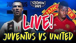 Juventus 1-2 Manchester United | LIVE REACTION | Statman Dave Watchalong