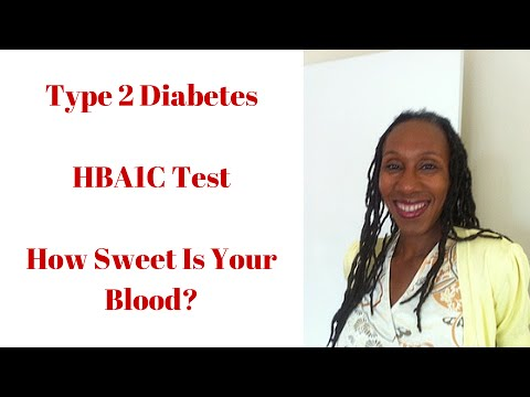 Type 2 Diabetes | HBA1C Test | How Sweet Is Your Blood?