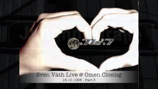 Sven Väth Live @ Omen Closing 18/10/1998 * part 3