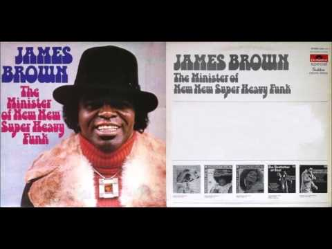 James Brown - The Minister Of New New Super Heavy Funk (Full Album)