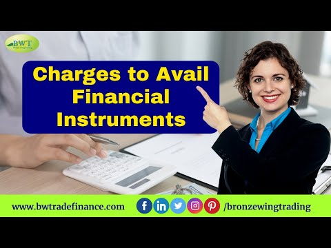 Charges To Avail Trade Finance Facilities With Bronze Wing Trading