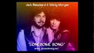 """LONESOME SONG"" By Jack Blanchard & Misty Morgan."
