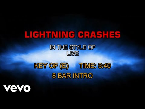 Live - Lightning Crashes (Karaoke)