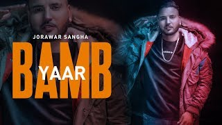 Yaar Bamb Jorawar Sangha Free MP3 Song Download 320 Kbps