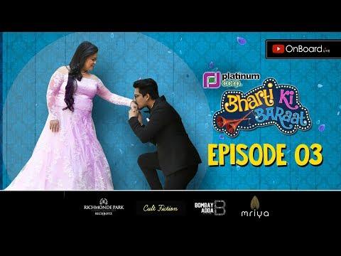 #BhartiKiBaraat   Episode 03   Bharti - Haarsh ka Parivaar