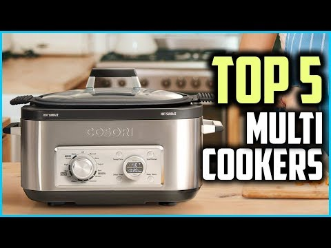 Top 5 Best Multi Cookers In 2019 Reviews