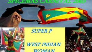 SUPER P - WEST INDIAN WOMAN - GRENADA SOCA 2003