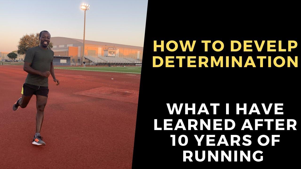 How to develop determination