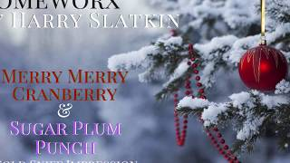•HomeWorx By Harry Slatkin: Merry Cranberry & Sugar Plum Punch First Sniff Review•